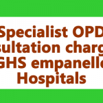 Specialist OPD consultation charge at CGHS empanelled Hospitals