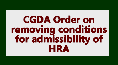 CGDA Order on removing conditions for admissibility of HRA