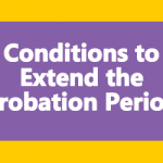 Conditions to Extend the Probation Period