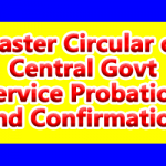 Master Circular on Central Govt Service Probation and Confirmation