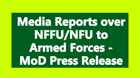 Media Reports over NFFU and NFU to Armed Forces