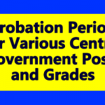 Probation Period for Various Central Government Posts and Grades