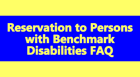 Reservation to Persons with Benchmark Disabilities FAQ