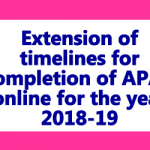 Extension of timelines for completion of APAR online for the year 2018-19