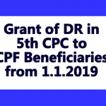 Grant of DR in 5th CPC to CPF Beneficiaries from 1.1.2019