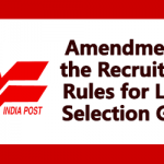 Amendment of the Recruitment Rules for Lower Selection Grade