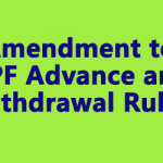 Amendment to GPF Advance and Withdrawal Rules