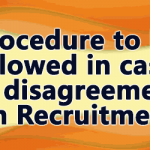Procedure to be followed in cases of disagreement on Recruitment Rules