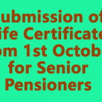 Submission of Life Certificate from 1st October