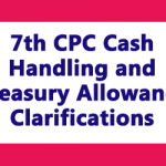 7th CPC Cash Handling and Treasury Allowance Clarifications