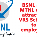 BSNL and MTNL offer attractive VRS Scheme to employees