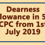 Dearness Allowance in 5th CPC from 1st July 2019