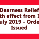 Dearness Relief with effect from 1st July 2019 - Order Issued