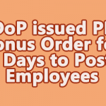 DoP issued PL Bonus Order for 60 Days to Postal Employees