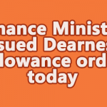 Finance Ministry issued Dearness Allowance order today