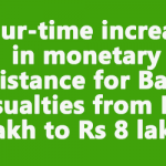 Four-time increase in monetary assistance for Battle Casualties from Rs 2 lakh to Rs 8 lakh