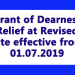 Grant of Dearness Relief at Revised rate effective from 01.07.2019