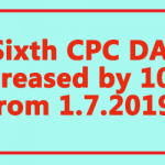 Sixth CPC DA increased by 10% from 1.7.2019