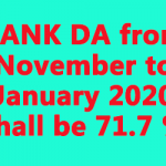 BANK DA from November to January 2020 shall be 71.7 %