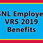 BSNL Employees VRS 2019 Benefits