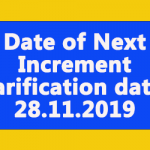 Date of Next Increment Clarification dated 28.11.2019