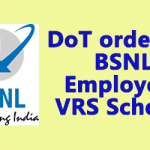 DoT order for BSNL Employees VRS Scheme