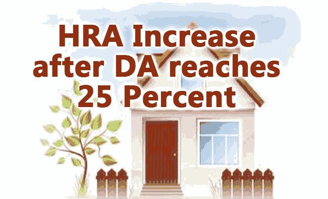 HRA increase afetr DA reaches 25 Percent