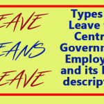 Types of Leave for Central Government Employees and its brief description