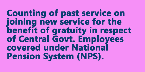 Counting of past service for gratuity to NPS Employees