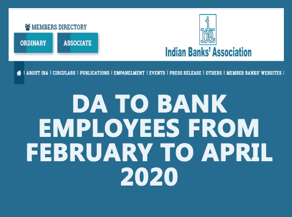 The rate of Dearness Allowance (DA) payable to Bank employees for the months of February, March and April 2020