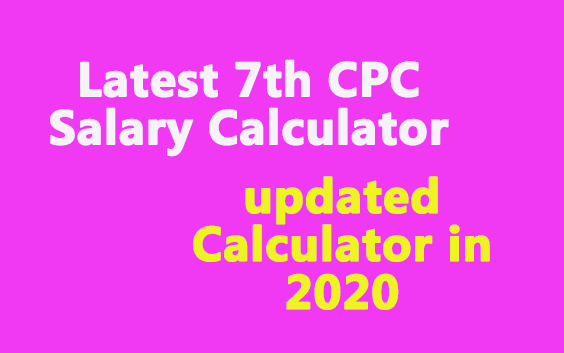 Latest 7th CPC Salary Calculator