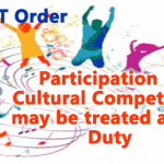 Participation in Cultural Competition may be treated as On Duty