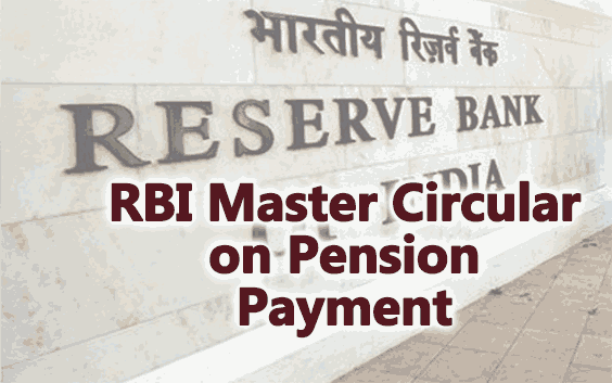 RBI Master Circular on Pension and Life Certificate