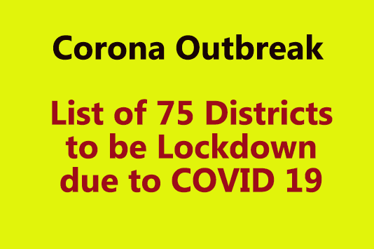 List of 75 Districts to be Lockdown due to COVID 19