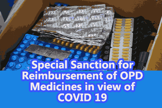 Special Sanction for Reimbursement of OPD Medicines in view of COVID 19