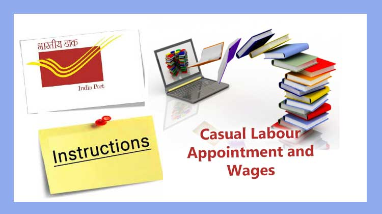 Consolidated Instructions on Casual Labour in Postal