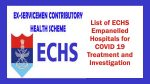 List of ECHS Empanelled Hospitals for COVID 19 Treatment and Investigation