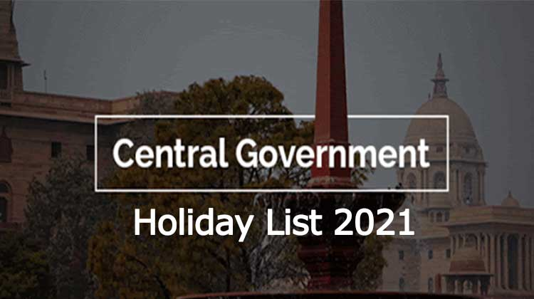 Central Government Employees Holidays List 2021 - PDF Download