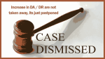 Central Govt has the power to postpone DA and DR hike-Delhi High Court Order