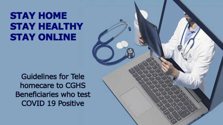 Guidelines for Tele homecare to CGHS Beneficiaries who test COVID 19 Positive
