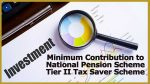 Minimum Contribution to National Pension Scheme Tier II Tax Saver Scheme 2020