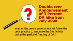 Doubts over Announcement of 3 Percent DA hike from July 2020