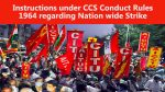 Instructions under CCS Conduct Rules 1964 regarding Nation wide Strike