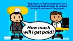 Remuneration in case of Contractual Appointment of Retired Central Govt Employees