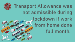 Transport Allowance was not admissible during lockdown if work from home done full month.