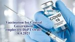 Vaccination for Central Government employees-DoPT Order 6.4.2021