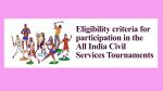Eligibility criteria for participation in the All India Civil Services Tournaments