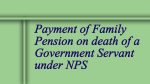 Payment of Family Pension on death of a Government Servant under NPS